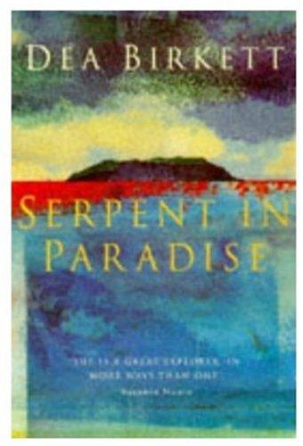 Serpent in Paradise: Birkett, Dea