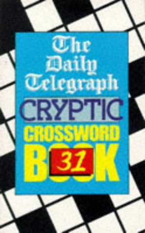 9780330343763: Daily Telegraph Cryptic Crossword Book 31: No.31