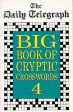 9780330343893: Daily Telegraph Big Book of Cryptic Crosswords: Bk.4
