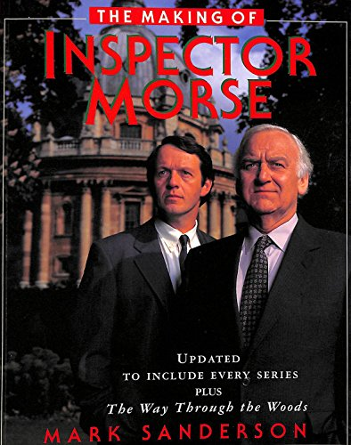 9780330344180: The Making Of Inspector Morse