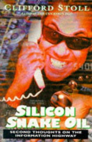 9780330344425: Silicon Snake Oil