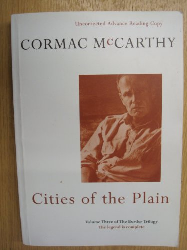 CITIES OF THE PLAIN Volume Three of the Border Trilogy: McCARTHY, Cormac