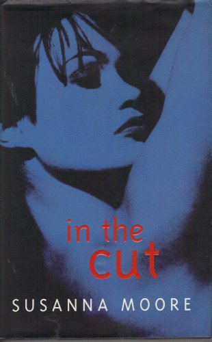 In the Cut: Moore, Susanna