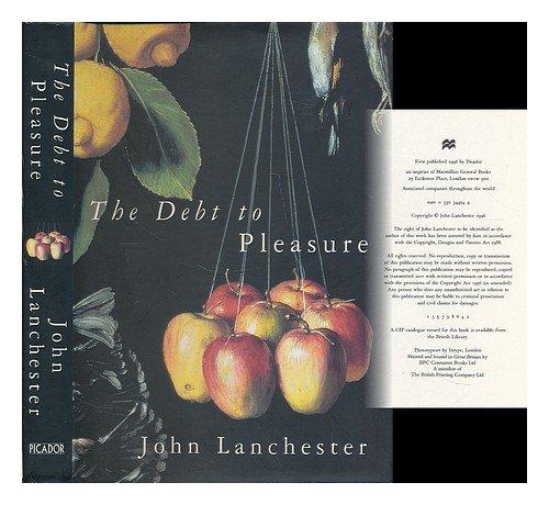9780330344548: The Debt To Pleasure