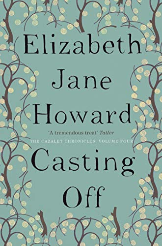 9780330344814: Casting Off (Cazalet Chronicles)