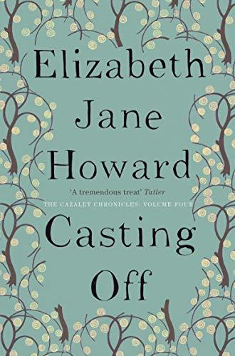 9780330344814: Casting Off (Cazalet Chronicles)