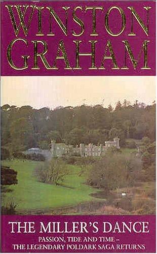 9780330345026: The Miller's Dance: A Novel of Cornwall, 1812-1813 (Poldark 9)