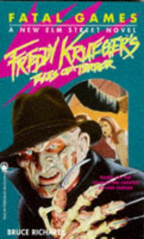 Fatal Games (Freddy Krueger's Tales of Terror) (0330345141) by Bruce Richards