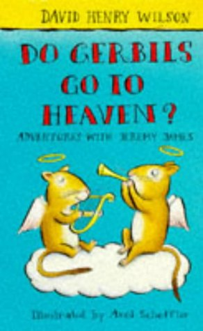 9780330345170: Do Gerbils Go to Heaven (Adventures with Jeremy James)