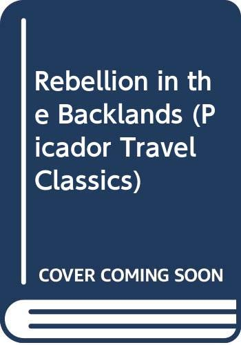 9780330345668: Rebellion in the Backlands (Picador Travel Classics)