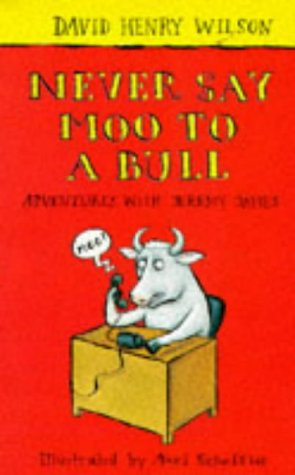 9780330345750: Never Say Moo to a Bull (Adventures with Jeremy James)