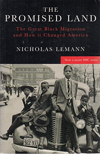 9780330346139: The Promised land: the great black migration and how it changed America