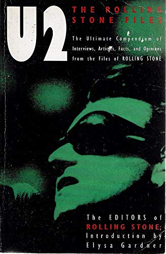 """""""U2"""": The Ultimate Compendium of Interviews, Articles, Facts and Opinions from the Files of """"Rolling Stone"""" (0330346911) by """"Rolling Stone"""""""