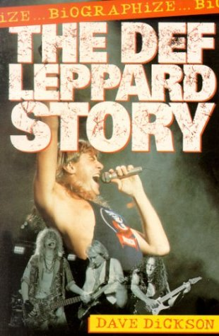 9780330346931: Biographize: The Def Leppard Story