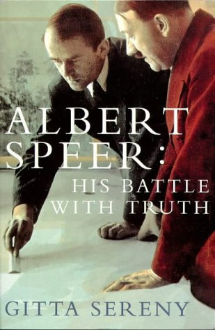9780330346979: Albert Speer: His Battle with Truth