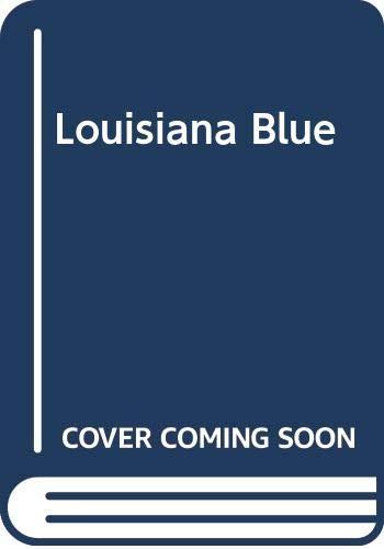 9780330347068: Louisiana Blue (The Tiller Galloway series)