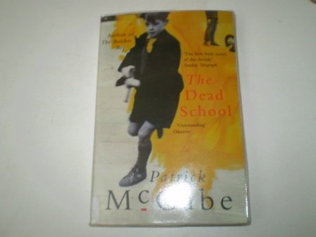 9780330347136: The Dead School
