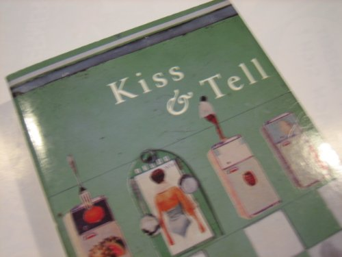 9780330347143: Kiss and Tell