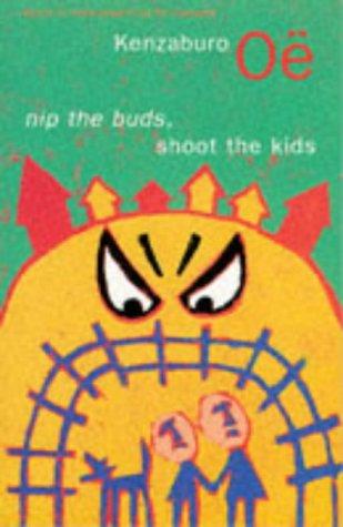 9780330347297: Nip the Buds, Shoot the Kids