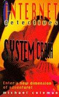 9780330347389: System Crash (Internet Detectives)