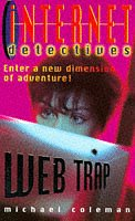 9780330347396: Web Trap (Internet Detectives)