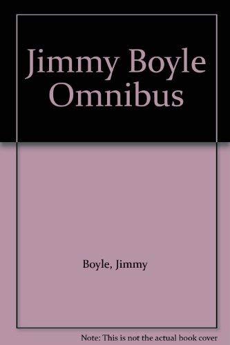 9780330347570: Jimmy Boyle Omnibus