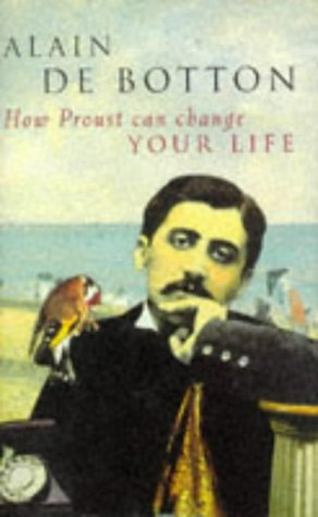 9780330347624: How Proust Can Change Your Life