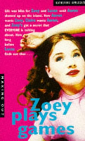 9780330347792: Zoey Plays Games (Making Out Series)
