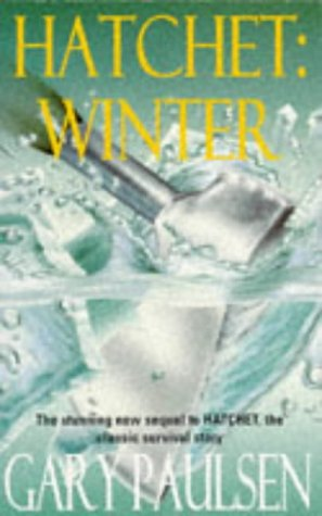 Hatchet Winter: Winter: Paulsen, Gary
