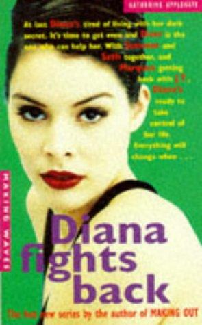 9780330348591: Diana Fights Back (Making Waves)