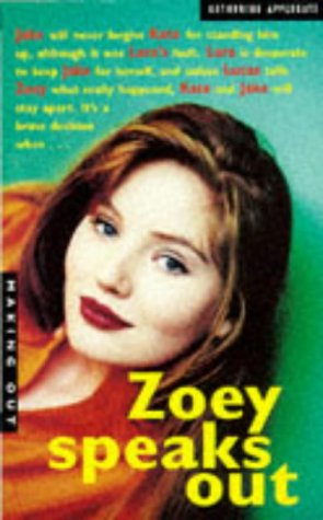 9780330349000: Zoey Speaks Out (Making Out)