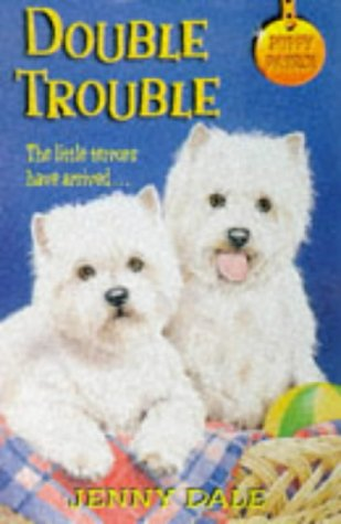 9780330349086: Double Trouble (Puppy Patrol)