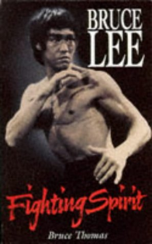 9780330349307: Bruce Lee: Fighting Spirit