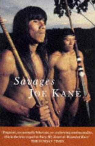 Savages (0330349333) by Joe Kane