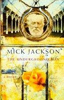 THE UNDERGROUND MAN.: Jackson, Mick.