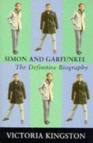 9780330349703: Simon & Garfunkel: The Definitive Biography