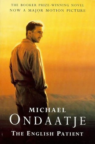 the english patient michael ondaatje The english patient [michael ondaatje] on amazoncom free shipping on qualifying offers with unsettling beauty and intelligence, this booker prize-winning novel traces the intersection of four damaged lives in an abandoned italian villa at the end of world war ii the nurse hana.