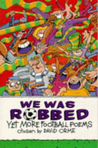 9780330350051: We Was Robbed: Yet More Football Poems