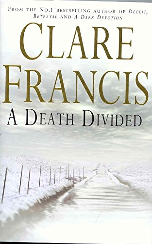 A Death Divided: Clare Francis