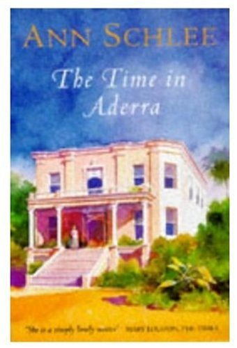 The Time in Aderra: Ann Schlee