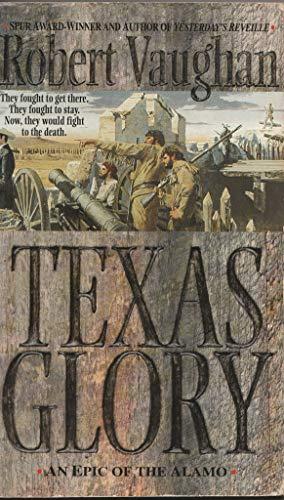 9780330350891: Texas Glory
