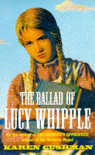 9780330351089: The Ballad of Lucy Whipple