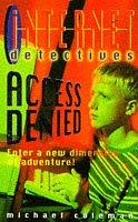9780330351133: Access Denied (Internet Detectives)