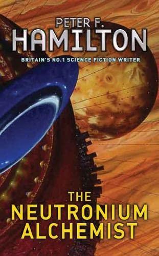 9780330351430: The Neutronium Alchemist