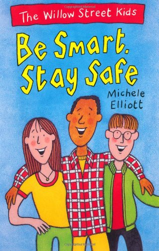 9780330351843: The Willow Street Kids: Be Smart Stay Safe