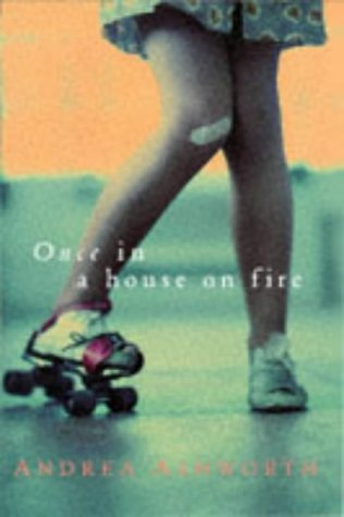 9780330351911: 'ONCE, IN A HOUSE ON FIRE'