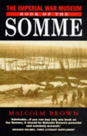 9780330352208: The Imperial War Museum Book of Somme