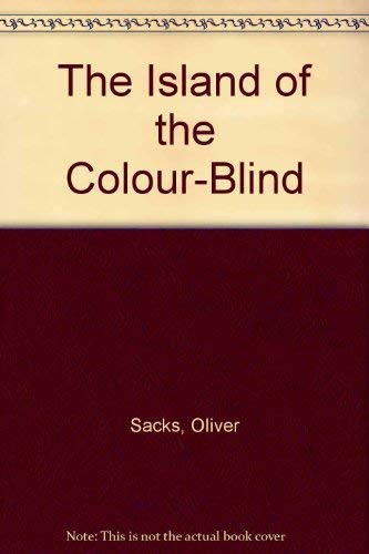 9780330352345: The Island of the Colour-Blind