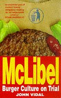 McLibel: Burger Culture on Trial: Vidal, John