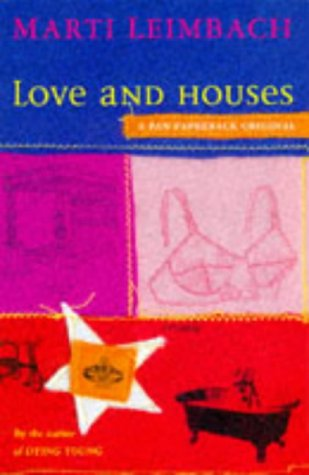 Love And Houses: Marti LEIMBACH